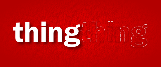 Image of the word 'thing', plus the dotted outline of another word 'thing'