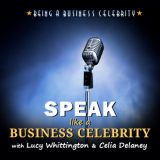 Speak like a Business Celebrity Live Event
