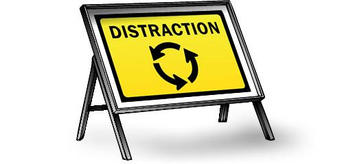 Distraction ahead